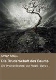 Die Bruderschaft des Baums / Die Drachenflüsterer von Narull Bd.1 (eBook, ePUB)