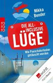 Die All-inclusive-Lüge (eBook, ePUB)