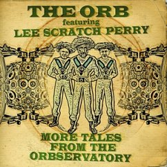 """More Tales From The Orbservatory - Orb,The & Perry,Lee """"Scratch"""""""