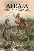 Afraja - König von Lappland (eBook, ePUB)