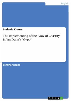 The implementing of the 'Vow of Chastity' in Jan Dunn's