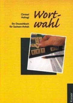 Wortwahl, Ausgabe für berufliche Schulen in Sachsen-Anhalt