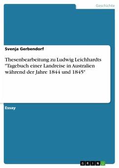 Thesenbearbeitung zu Ludwig Leichhardts