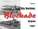 Die Berliner Blockade 1948/1949