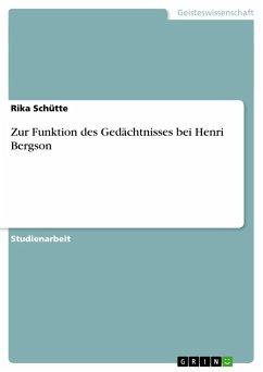 Zur Funktion des Gedächtnisses bei Henri Bergson