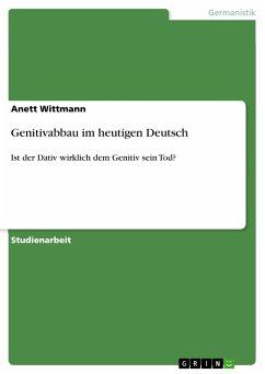 Genitivabbau im heutigen Deutsch (eBook, ePUB)