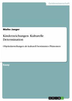 Kinderzeichungen- Kulturelle Determination (eBook, PDF)