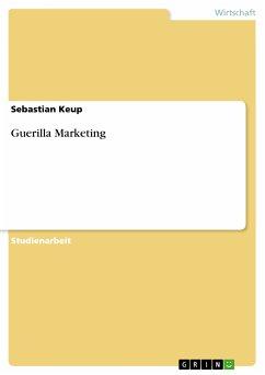 Guerilla Marketing (eBook, PDF)