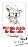 Wilhelm Busch für Boshafte (eBook, ePUB)