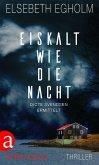 Eiskalt wie die Nacht / Dicte Svendsen ermittelt Bd.3 (eBook, ePUB)