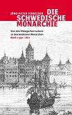 Die schwedische Monarchie - Von den Vikingerherrschern zu den modernen Monarchen, Band 1 (eBook, ePUB)
