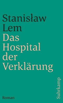 Das Hospital der Verklärung (eBook, ePUB) - Lem, Stanislaw