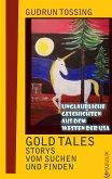 Gold Tales – Storys vom Suchen & Finden (eBook, ePUB)