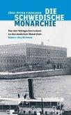 Die schwedische Monarchie - Von den Vikingerherrschern zu den modernen Monarchen, Band 2 (eBook, ePUB)
