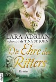 Die Ehre des Ritters / Ritter Serie Bd.3 (eBook, ePUB)