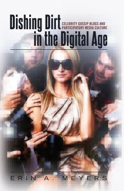 Dishing Dirt in the Digital Age - Meyers, Erin A.