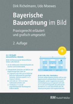 Bayerische Bauordnung im Bild - Richelmann, Dirk; Moewes, Udo