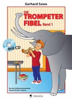 Die Trompeterfibel, m. Klavierbegleitheft + Audio-CD - Sowa, Gerhard