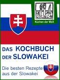 Slowakische Rezepte - Die besten Kochrezepte aus der Slowakei (eBook, ePUB)