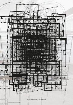 Wo Architekten arbeiten / Where Architects Work