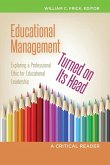 Educational Management Turned on Its Head