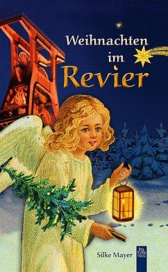 Weihnachten im Revier