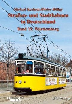 Strassen- und Stadtbahnen in Deutschland / Würt...