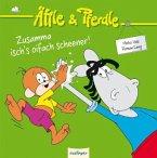 Zusamma isch's oifach scheener! / Äffle & Pferdle Bd.3