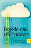 Ergreife das Unerreichbare (eBook, ePUB)