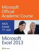 Exam 77-420 Microsoft Excel 2013