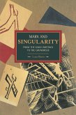 Marx and Singularity: From the Early Writings to the Grundrisse
