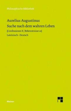 Suche nach dem wahren Leben (eBook, PDF) - Augustinus, Aurelius