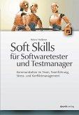 Soft Skills für Softwaretester und Testmanager (eBook, ePUB)