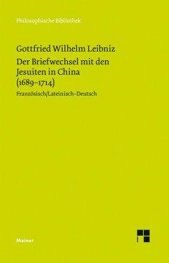 Der Briefwechsel mit den Jesuiten in China (1689-1714) (eBook, PDF) - Leibniz, Gottfried W