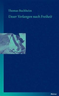 Unser Verlangen nach Freiheit (eBook, PDF) - Buchheim, Thomas