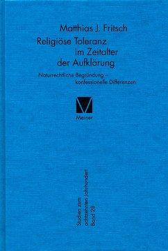 Religiöse Toleranz im Zeitalter der Aufklärung (eBook, PDF) - Fritsch, Matthias