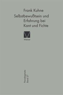 Selbstbewußtsein und Erfahrung bei Kant und Fichte (eBook, PDF) - Kuhne, Frank