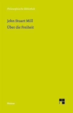 Über die Freiheit (eBook, PDF) - Mill, John S
