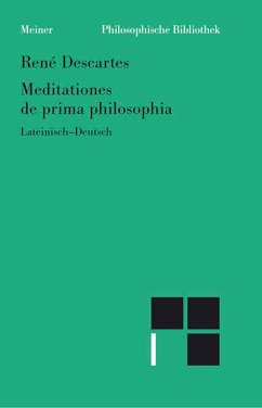 Meditationes de prima philosophia /Meditationen über die Grundlagen der Philosophie (eBook, PDF) - Descartes, René