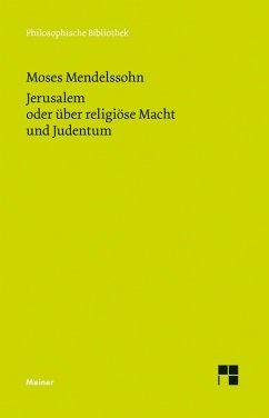 Jerusalem oder über religiöse Macht und Judentum (eBook, PDF) - Mendelssohn, Moses