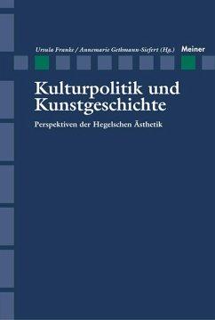 Kulturpolitik und Kunstgeschichte (eBook, PDF)