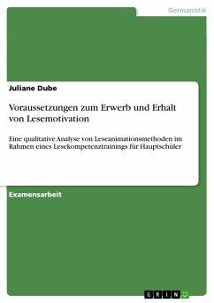 Voraussetzungen zum Erwerb und Erhalt von Lesemotivation (eBook, PDF) - Dube, Juliane