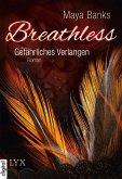 Gefährliches Verlangen / Breathless Trilogie Bd.1 (eBook, ePUB)