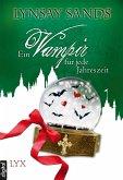 Ein Vampir für jede Jahreszeit / Argeneau Anthologie (eBook, ePUB)