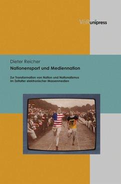 Nationensport und Mediennation (eBook, PDF) - Reicher, Dieter