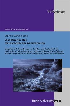 Eschatisches Heil mit eschatischer Anerkennung (eBook, PDF) - Schapdick, Stefan