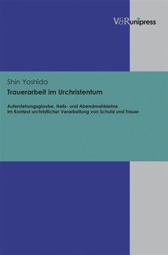 Trauerarbeit im Urchristentum (eBook, PDF) - Yoshida, Shin