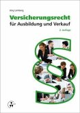 Versicherungsrecht für Ausbildung und Verkauf (eBook, PDF)