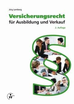 Versicherungsrecht für Ausbildung und Verkauf (eBook, PDF) - Lemberg, Jörg