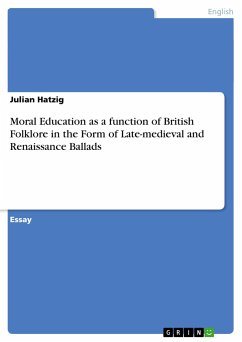 Moral Education as a function of British Folklore in the Form of Late-medieval and Renaissance Ballads